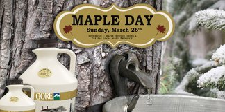 Maple Day - ©LIFT TICKET SPECIALS!  Also count on yummy treats and plenty of maple along with live music!