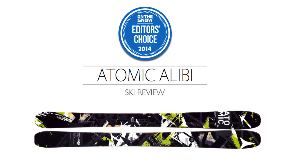 2014 Men's All-Mountain Editors' Choice Ski: Atomic Alibi