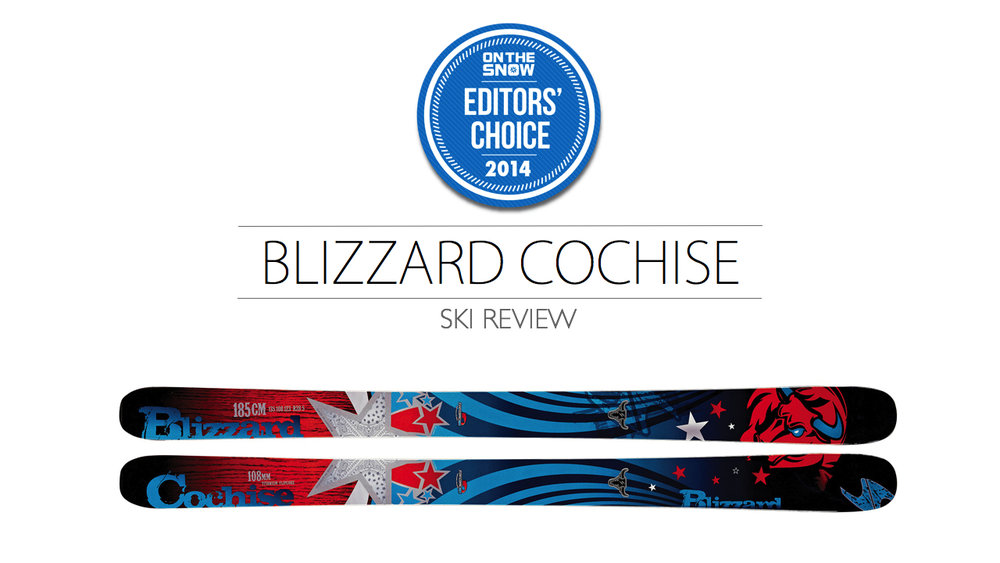 2014 Men Powder Editor Choice Ski: Blizzard Cochise