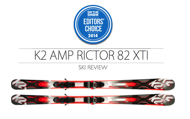 2014 Men Frontside Editor Choice Ski: K2 AMP Rictor 82 Xti