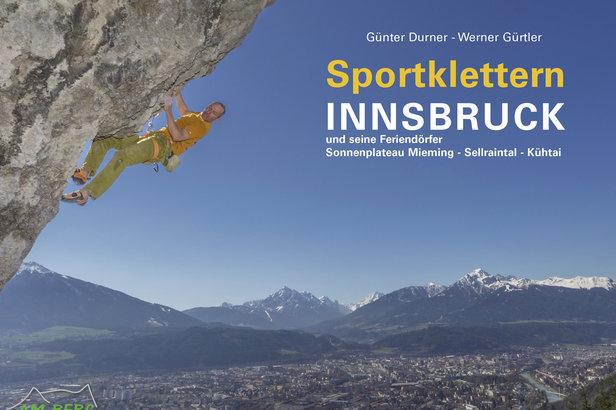 Kletterführer Sportklettern Innsbruck und seine Feriendörfer - ©Am Berg Verlag