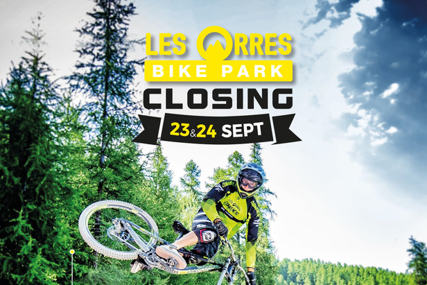 Les Orres Bike Park closing - ©Office de tourisme des Orres