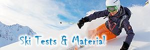 Ski Tests und Material