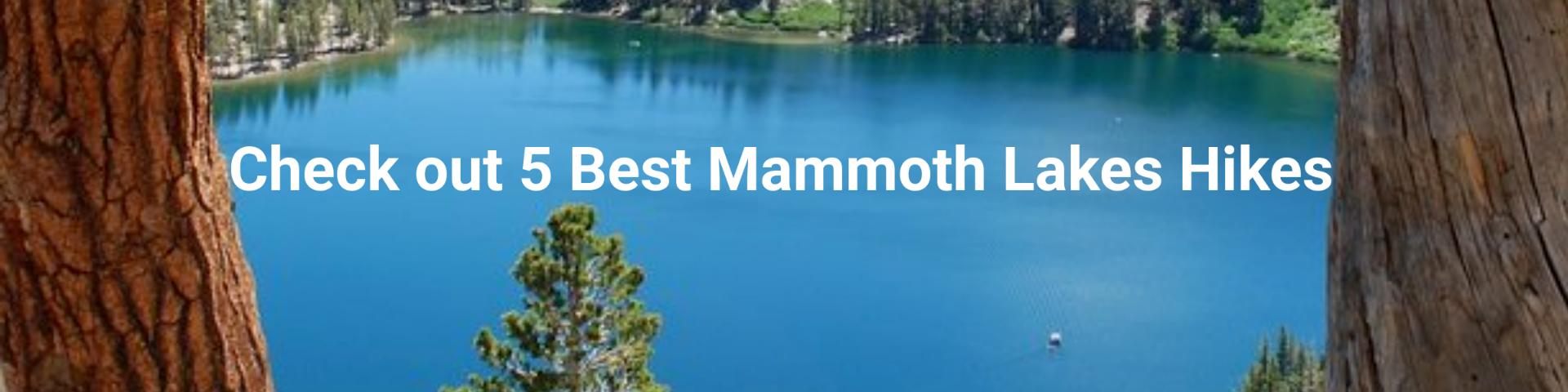 5 Favorite Mammoth Lakes Hikes