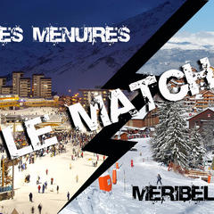 Meribel vs Menuires