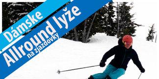 Niečo pre dámy: Test Allround lyží na zjazdovky 2017/18 - ©OnTheSnow