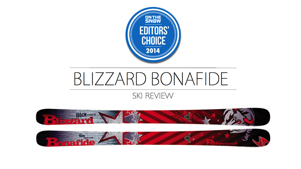 2014 Men's All-Mountain Editors' Choice Ski: Blizzard Bonafide