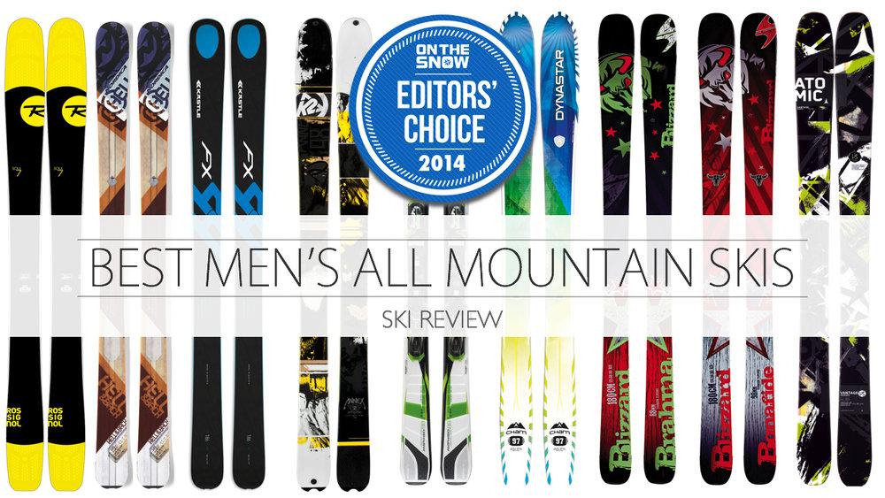 2014 Men All-Mountain Editors` Choice Skis