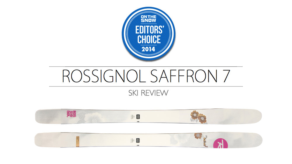 2014 Women's All-Mountain Editors' Choice Ski: Rossignol Saffron 7