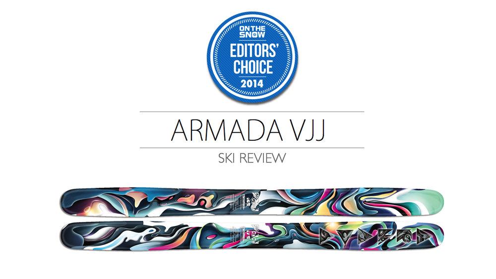 2014 Women Powder Editor Choice Ski: Armada VJJ