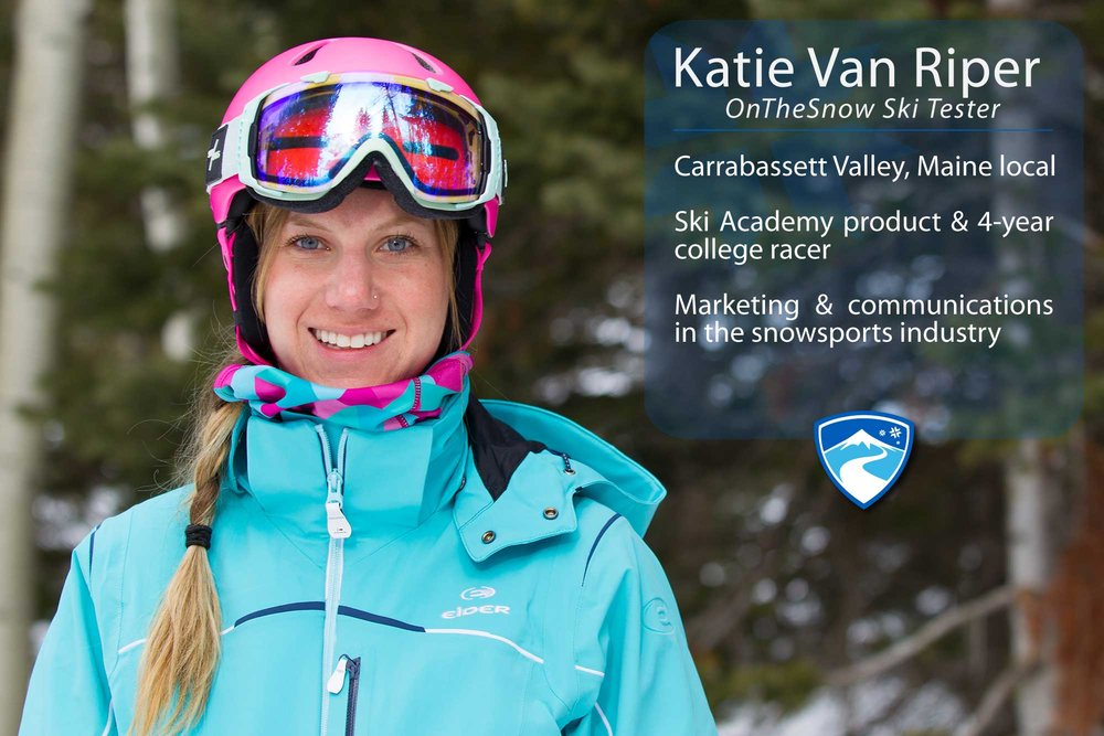 "Katie Van Riper, 26. Your ultimate ski day would need to include what? ""Any day that involves friendly faces, being on the mountain and a little bit of scaring myself on skis.""  - ©Cody Downard Photography"
