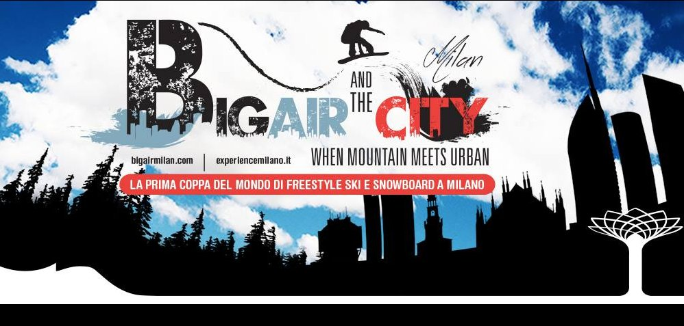 Big Air and the City - Freestyle e Snowboard a Milano dal 10 al 12 Novembre nell'ex Area EXPO - © Big Air and the City