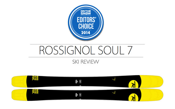 2014 Men's All-Mountain Editors' Choice Ski: Rossignol Soul 7