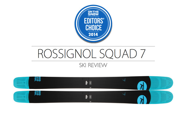 2014 Men Powder Editor Choice Ski: Rossignol Squad 7