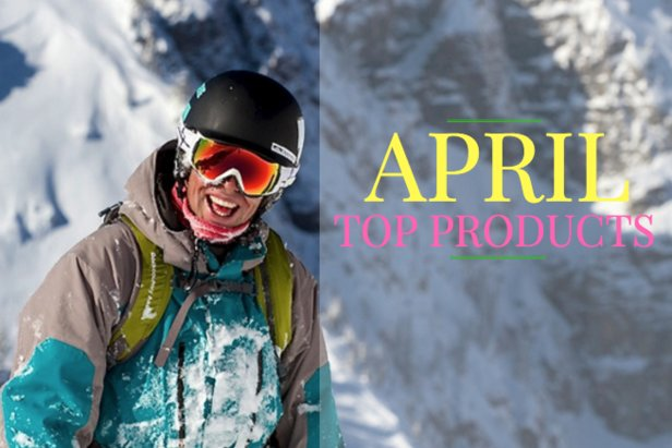 Favorite April Gear: 5 Products We Want Now ©Liam Doran