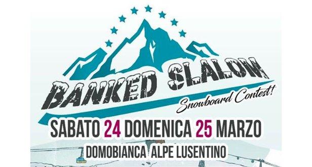 Domobianca - Banked Slalom Snowboard Contest