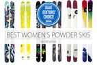 2014 Women's Ski Editors' Choice: Powder