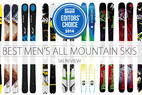 Top Men's 2014 All-Mountain Skis