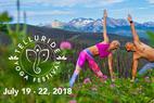 Colorado's Original Mountain Yoga Festival Announces 2018 Lineup & Schedule - © Telluride Ski Resort