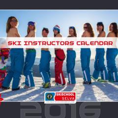 2016 Calendar: Sexy Ski Instructors of Val Gardena - ©Scuola Sci Selva http://www.scuolasciselva.com - Robert Perathoner ski instructor & photographer - www.foto-prodigit.com
